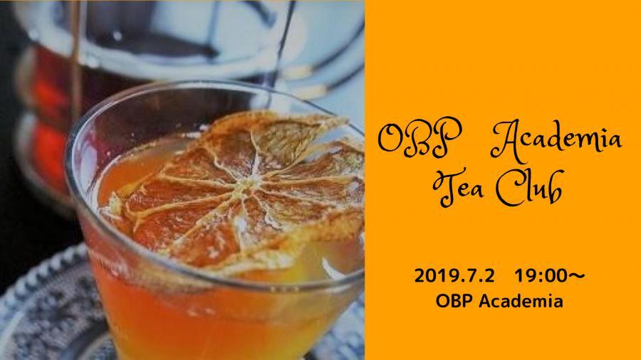 OBP紅茶倶楽部 夏の夜のフルーティーなアイスティー・パーティー♪