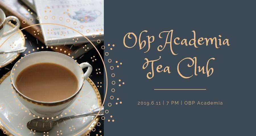 OBP紅茶倶楽部 〜アフタヌーンティーの〈etiquette エティケット〉を検証する会〜