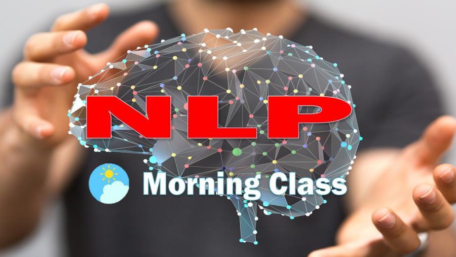 【モーニングクラス】あなたの望む未来を創り出す 【全米NLPプラクティショナー資格認定講座】